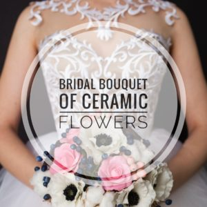 bridal bouquet of ceramic flowers